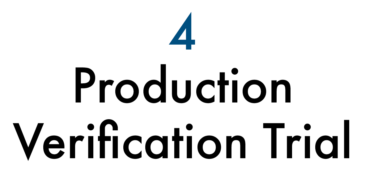 Production Verification Trial.png