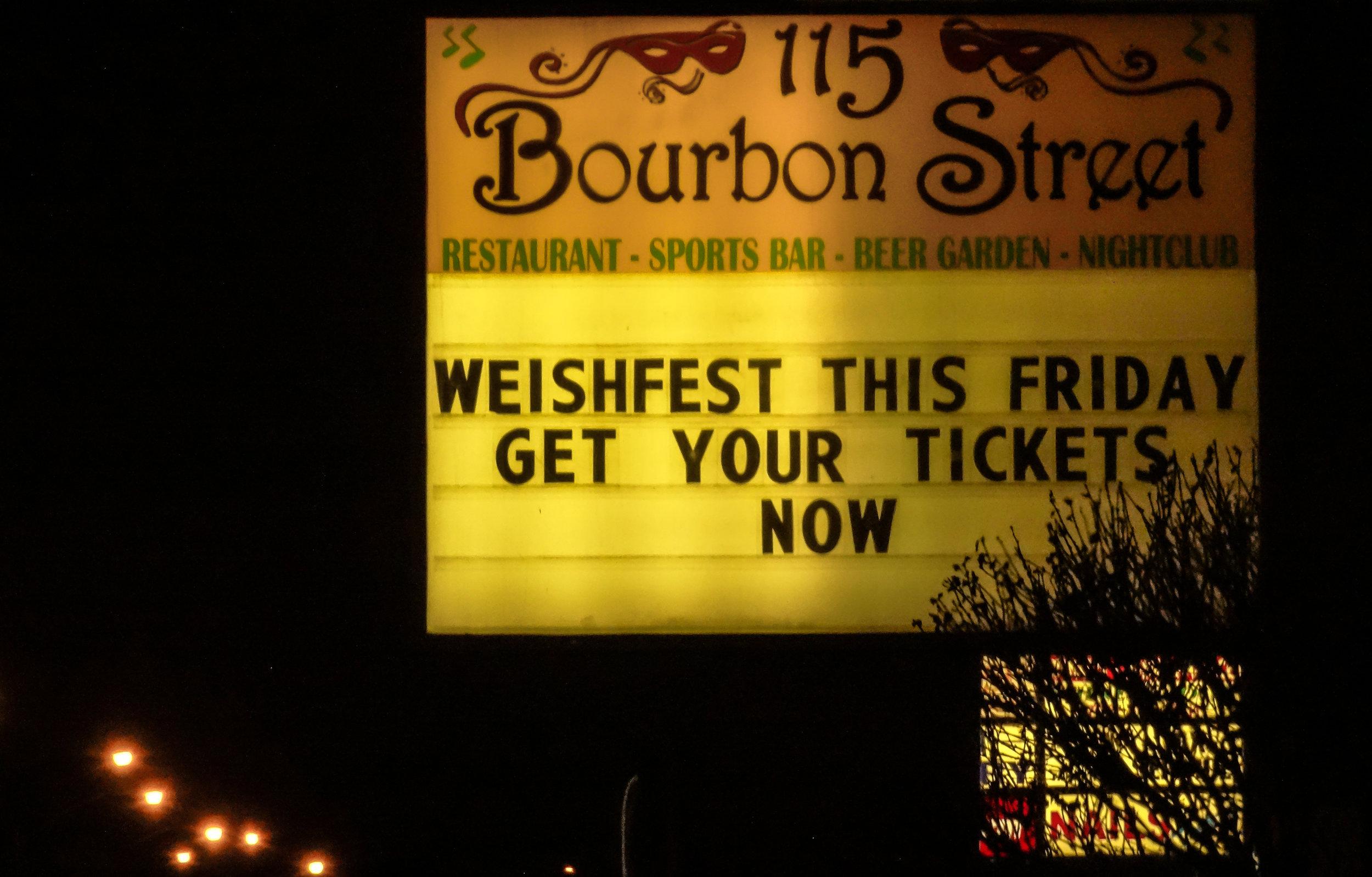 WeishFest 2016 Bourbon Street Sign