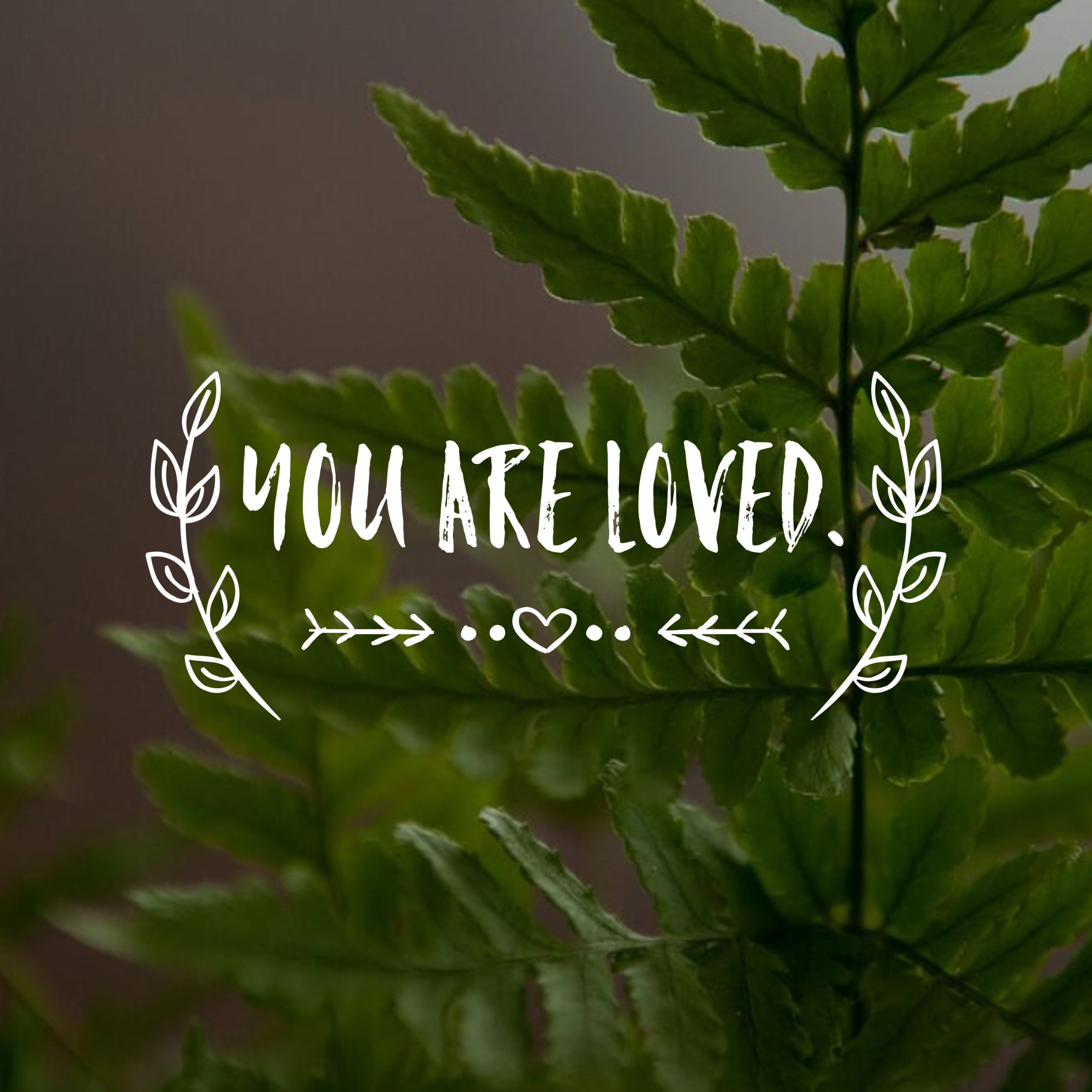 You Are Loved - Inspirational quotes for women | Winston Salem family activities | Jasper & Fern | Winston Salem Photographer | Experience Life | Self Care | Self Value | Self Confidence | Self Love | Mother Daughter Relationship