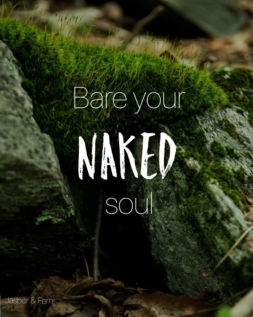 Inner Beauty | Quotes about True Beauty | Quotes about being Naked | How to be Beautiful | Embracing Beautiful | Self Value | Life lessons in self worth | Winston Salem, North Carolina | Photographers in Winston Salem | Jasper & Fern | Inspirational Quotes for women | Witchy Quotes