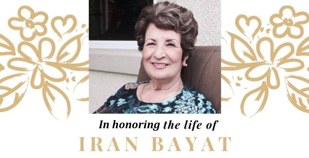 Khaneh-Iran has named a scholarship fund in Mrs. Iran Bayat's memory. Mrs. Bayat was an integral part of the Farsi school for over 25 years and served as a pivotal role in the formation of our community center. Please      donate      in her honor today.