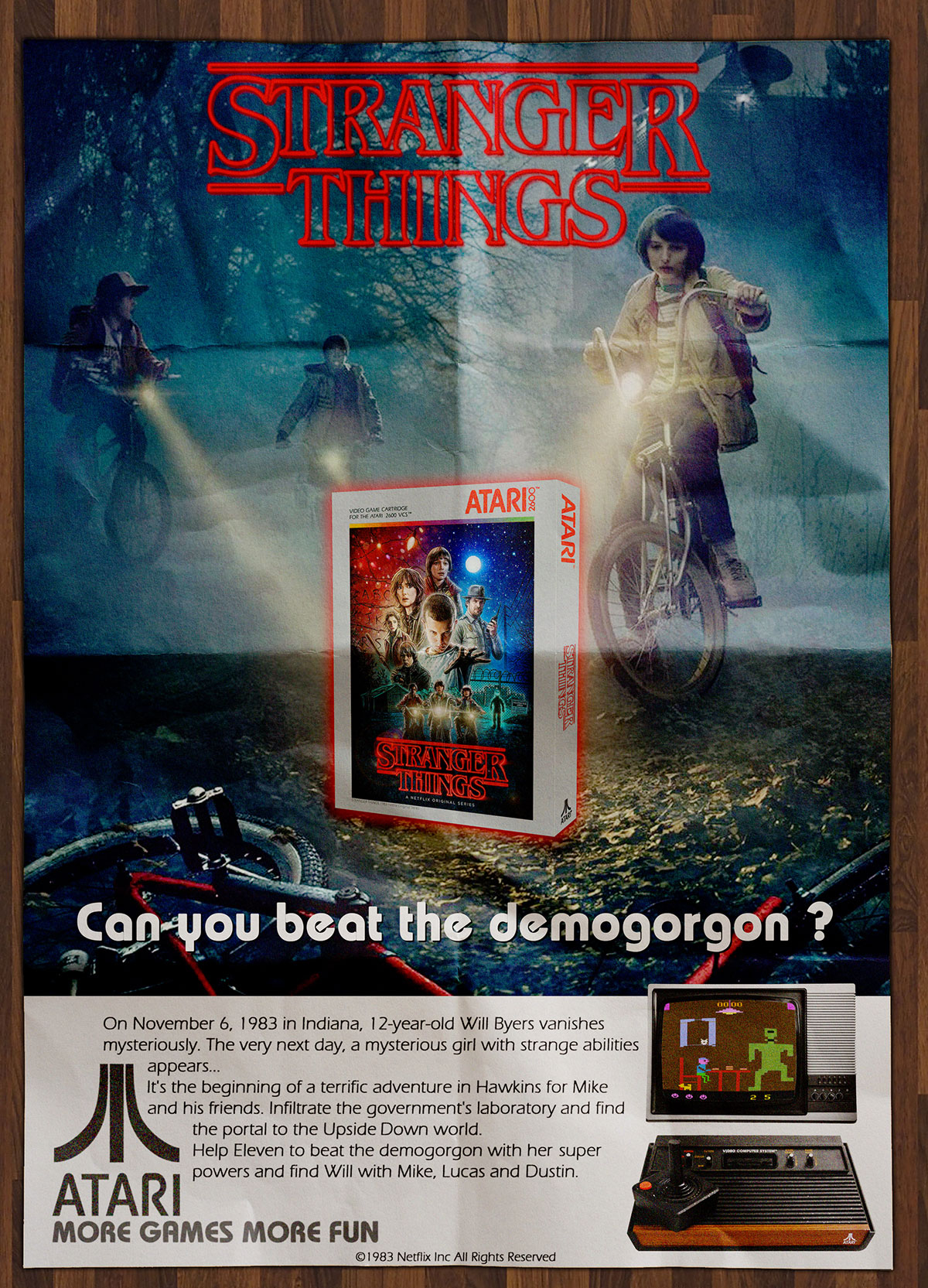 Continuing the retro theme, Martin Gendre made this poster advertising the Atari 2600 video game version of Stranger Things that would have definitely happened if the series came out in the 1980s.