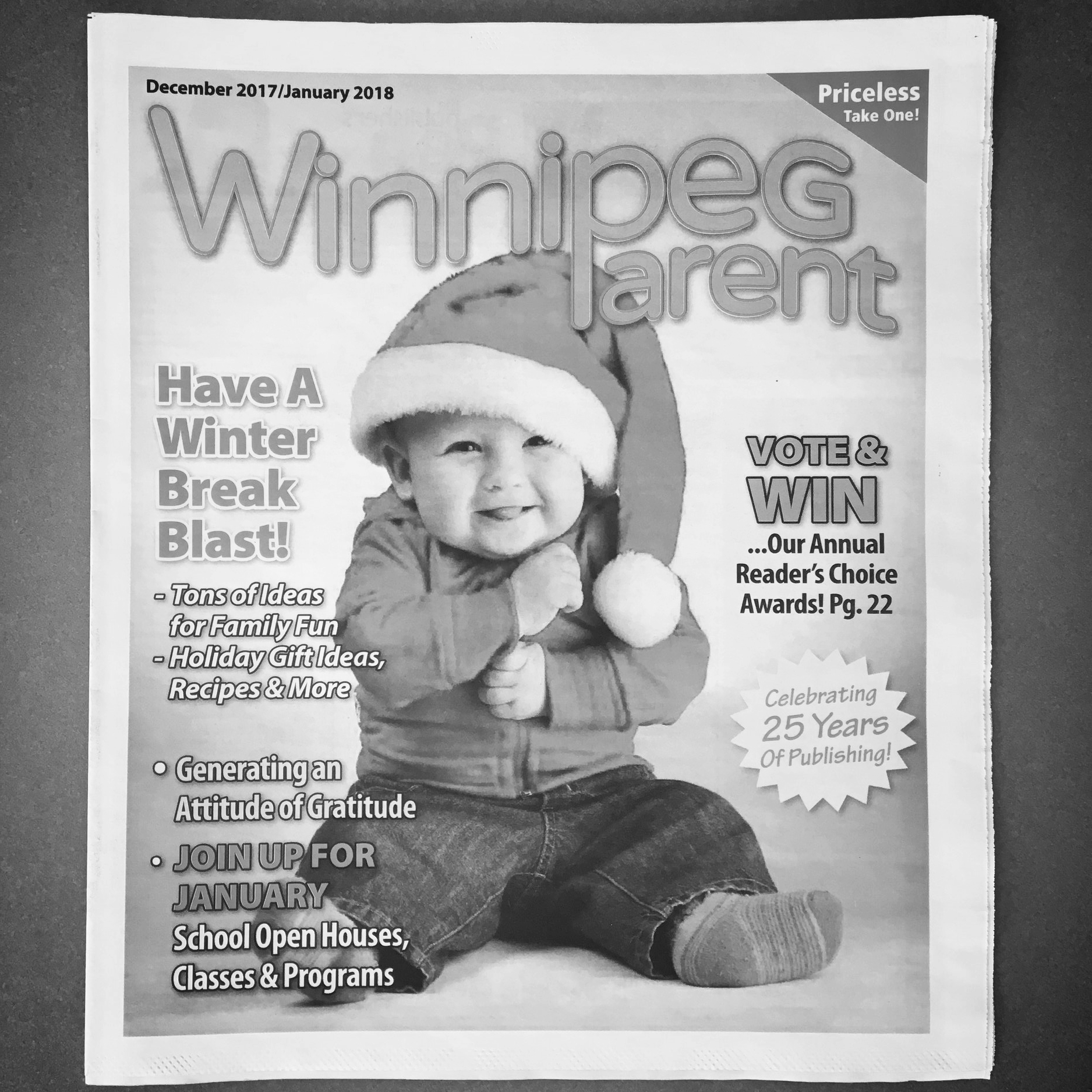 """""""Choose Joy"""" was originally published in Winnipeg Parent Newsmagazine, December/January 2018 Issue. Find this useful parenting resource at your library or family establishments throughout Winnipeg."""