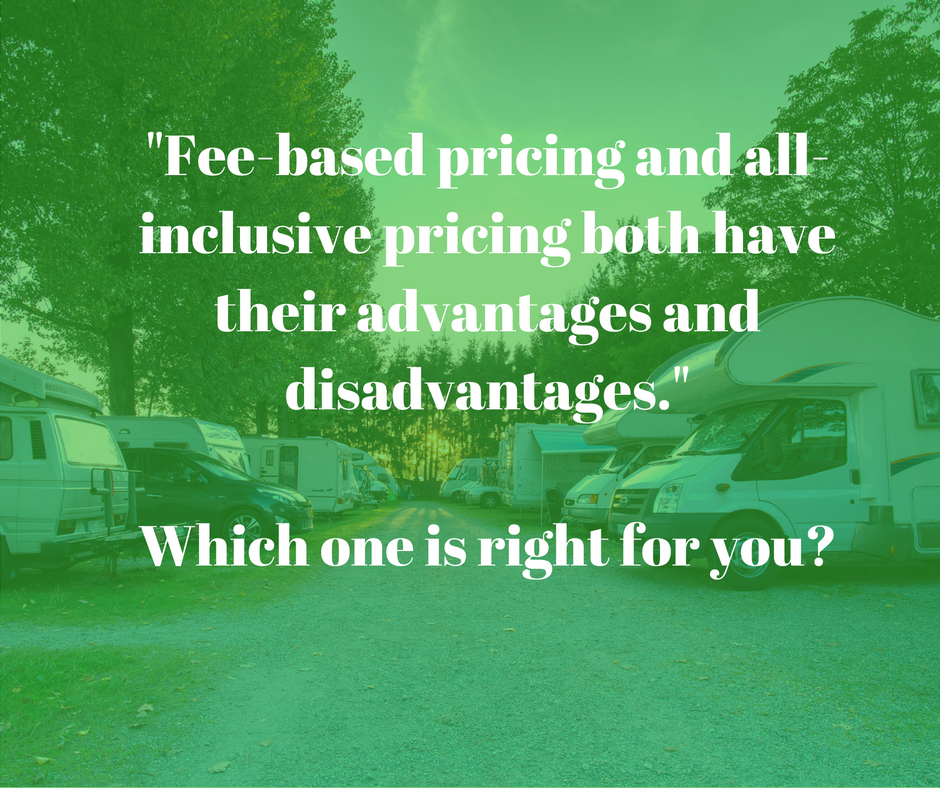 %22Fee-based pricing and all-inclusive pricing both have their advantages and disadvantages.%22Which one is right for you?.png
