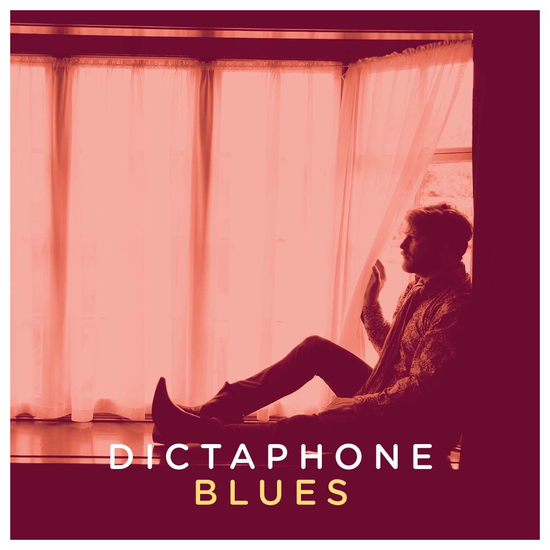 Dictaphone Blues