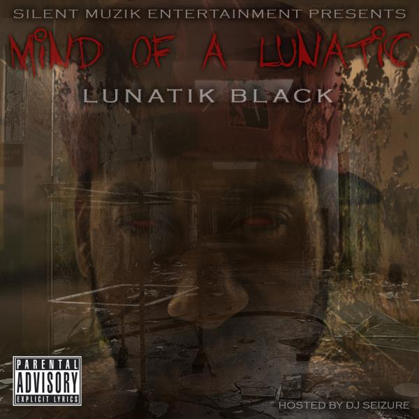 Lunatik Black - Mind of a Lunatik