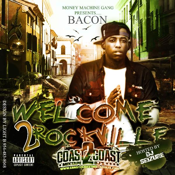 Bacon - Welcome 2 Rockville