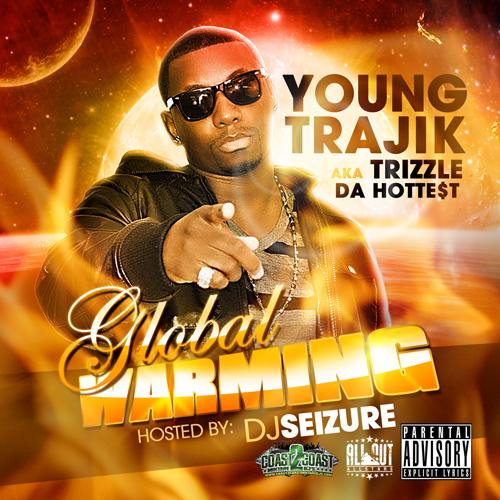 Young Trajik - Global Warming