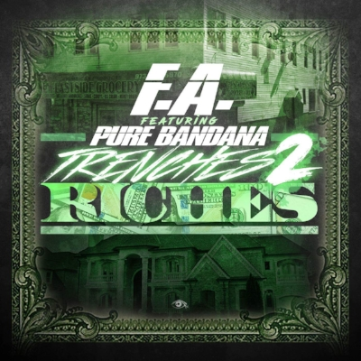 F.A. ft Pure Bandana - Trenches 2 Riches artwork.JPG
