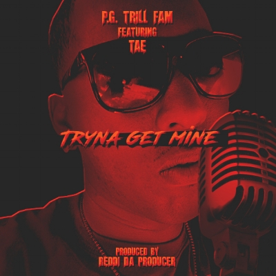 Pg Trill Fam - Tryna Get Mine artwork.jpg