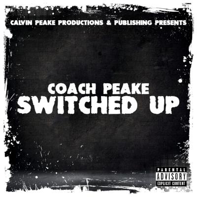 Coach Peake - Switched Up (Artwork) (1).jpg