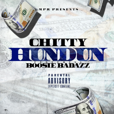 Chitty ft Boosie BadAzz - Hundun artwork.JPG