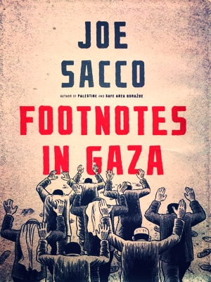 As in the book of Joe Sacco, often the most interesting things are hidden in a footnote