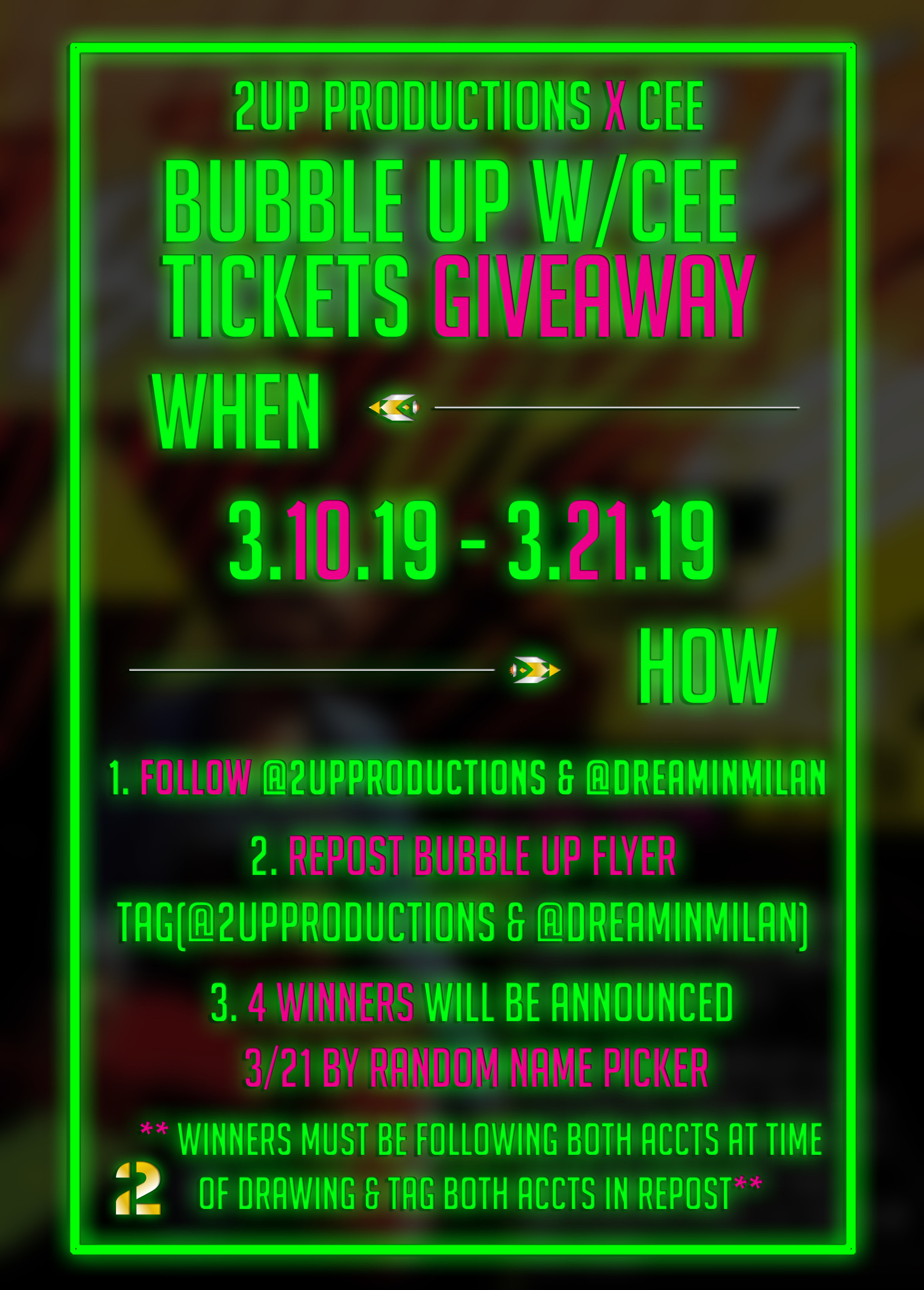 BUBBLE UP WITH CEE TICKETS GIVEAWAY - 2UP PRODUCTIONS X CEE