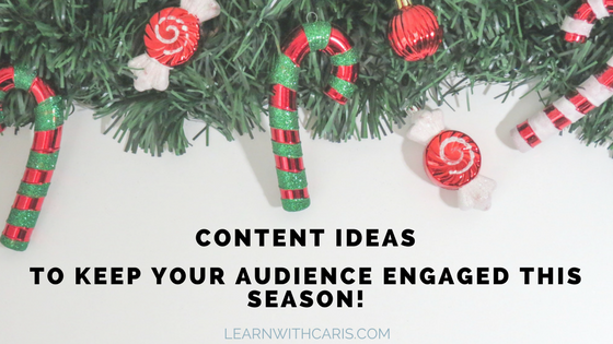 Content ideas to keep your audience engaged this season!