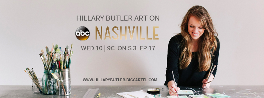 Hillary Butler Art was on the ABC hit show, Nashville! Check out Season 3 Episode 17 to see if you can spot an HB piece or two!