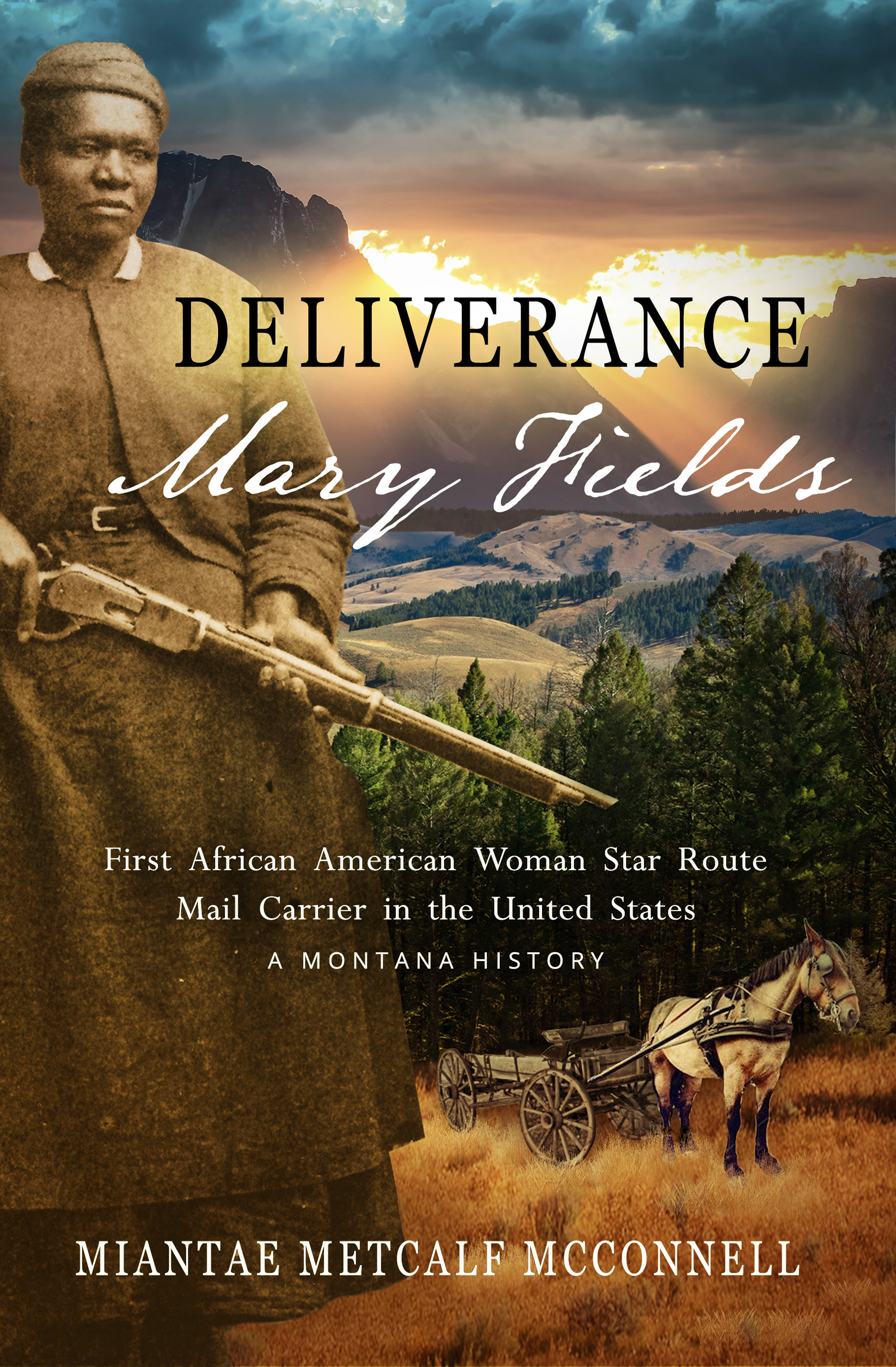 Deliverance Mary Fields.light-front book cover.jpg