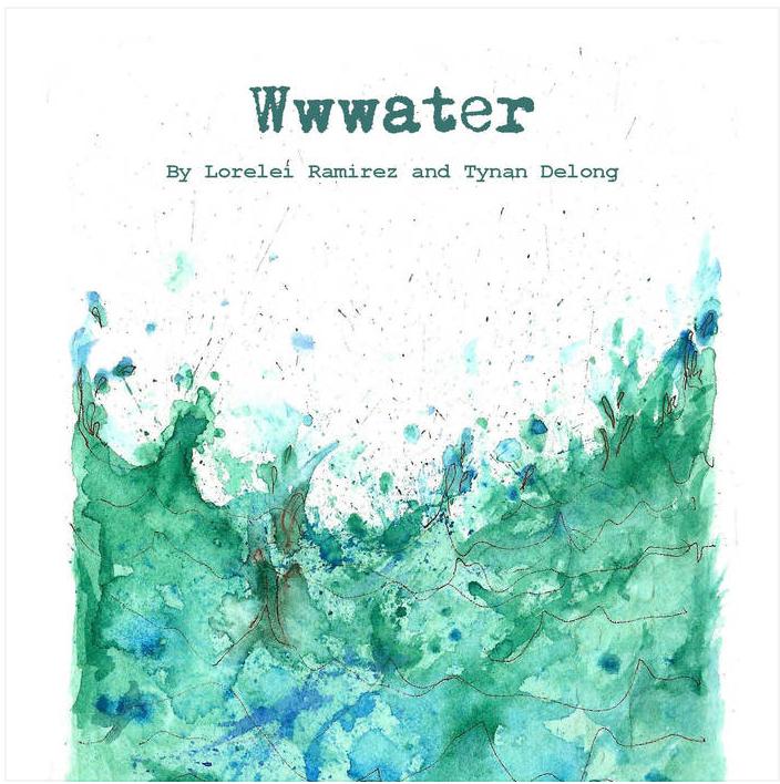 Wwwater (Lorelei Ramirez + Tynan DeLong)