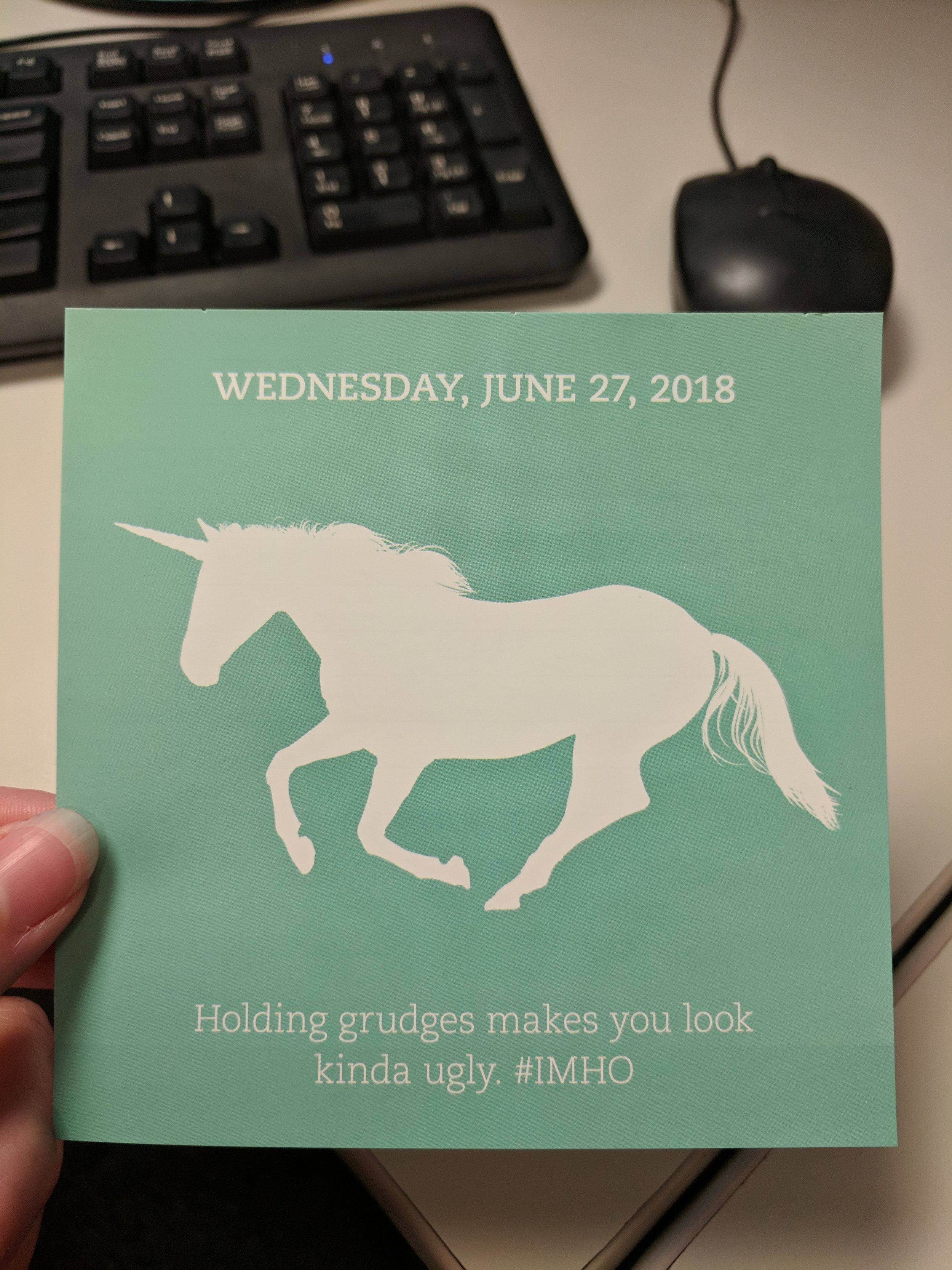 "My ""Advice from a Unicorn"" daily calendar can occassionally go straight to hell."