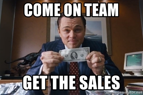 come-on-team-get-the-sales.jpg