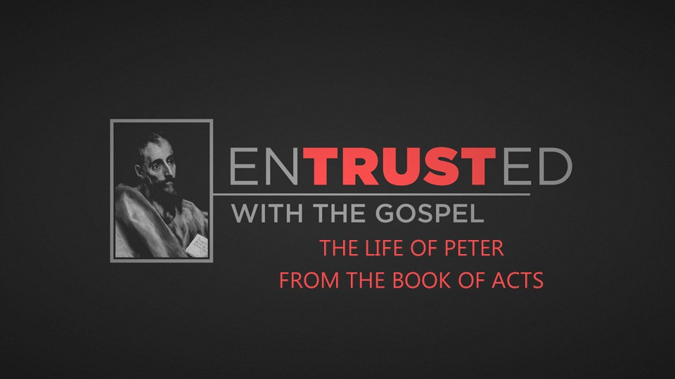 A look at the life of Peter, in the Book of Acts- July/August 2017