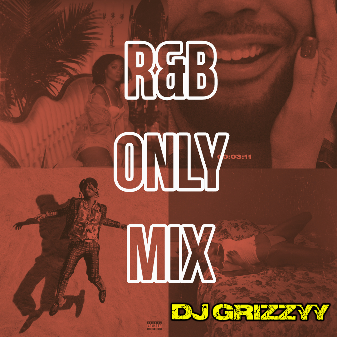 Check out the R&B ONLY Mix -