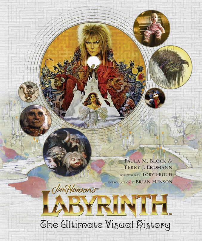 """""""Labyrinth: The Ultimate Visual History"""""""