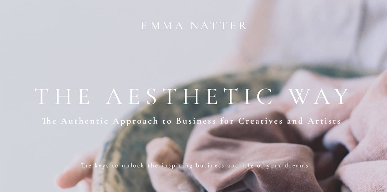 The AESTHETIC WAY - By Emma Natter