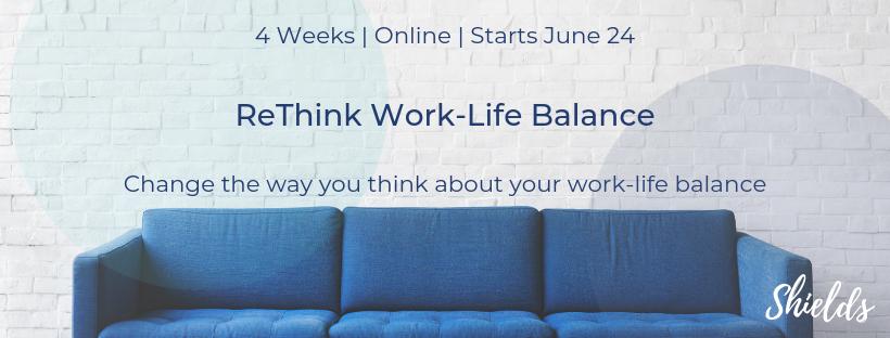 New work-life balance program 4 Weeks   Online   Starts June 24-2.png