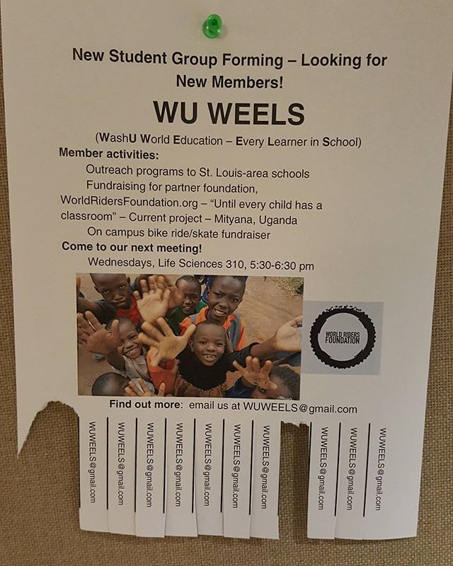 We are very proud to have teamed up with WashU faculty and students who formed the first WEELS student group. WashU is a wonderful esteemed university in St. Louis and we are happy to be affiliated. Our goal is to build WEELS (World Education Every Learner in School) organizations at universities across the country. #WEELS #WuWeels #education #givingeducation