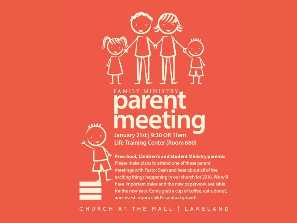 January 21st at 9:30 or 11am in the Life Training Center (Room 680)  Preschool, Children's and Student Ministry parents: Please make plans to attend one of these parent meetings with Pastor Sean Beach and hear about all of the exciting things happening in our church for 2018. We will have important dates and the new paperwork available for the new year. Come grab a cup of coffee, eat a donut, and invest in your child's spiritual growth!