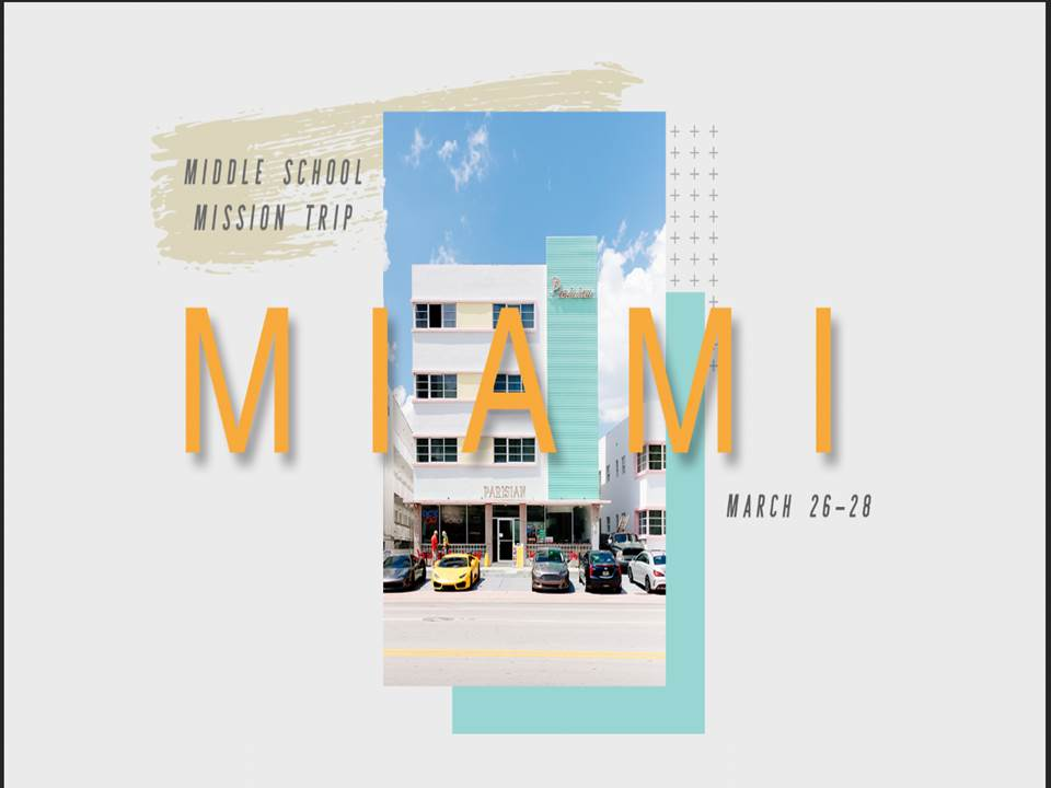 """We are taking middle school students (grades 6th through 8th) on a mission trip to Miami during Spring Break! We will be partnering with Christ Fellowship Baptist Church, a very prominent church in the Miami community. It will be a great time for our middle school students to be the hands and feet of Jesus! The dates for the trip are March 26-28 and the cost is $75! Registration is open! Registration cards are at the Warehouse desk and payment can be made by using this link:   Miami Mission Trip .   (When paying for the trip, please specify the amount given towards a specific ministry as $75 and the ministry of your choice as """"Middle School Mission Trip"""".)   Click  HERE  for the Parent Information Packet that will provide all the information you and your student will need for this amazing mission opportunity.    IMPORTANT INFO:  There will be a very important parent meeting for the Miami Mission Trip on Sunday March 18 after Connect Groups."""