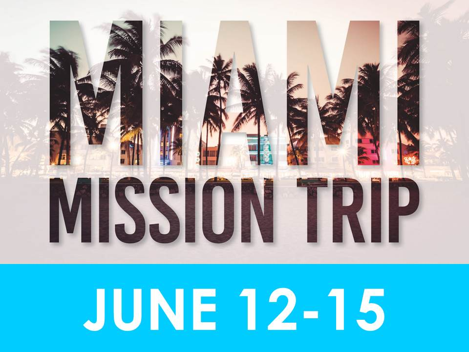 We will be taking our middle schoolers back to Miami! Last year was such a powerful trip, and we are expecting God to use our middle schoolers in powerful ways again! Mark your calendars! Registration is OPEN!!! If you would like more information, please contact Pastor Chad at chad.daugherty@churchatthemall.com.    There will be a VERY important Parent Meeting following the 10:45 service on Sunday May 26th.
