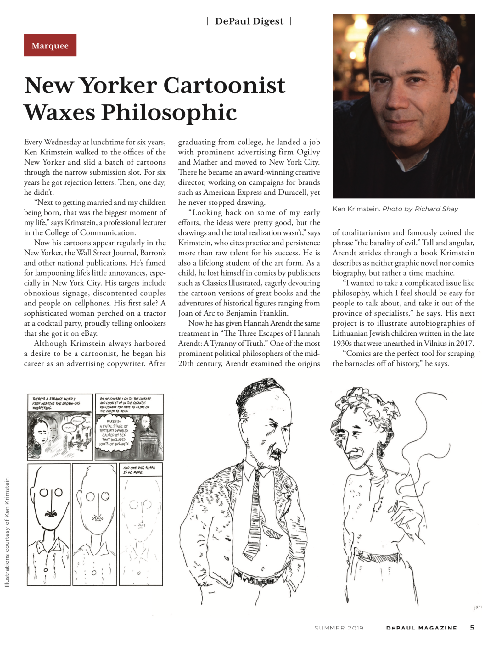 HERE IS AN ARTICLE FROM THE SUMMER ISSUE OF THE DePaul Magazine, AN ARTICLE FOCUSED ON THE TOPIC OF CREATIVITY.