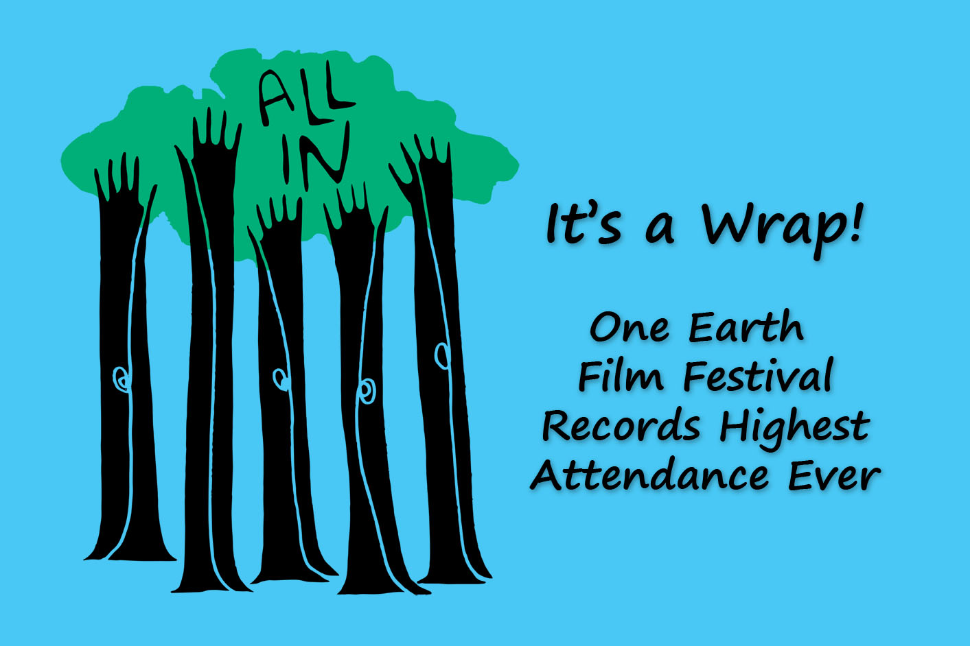 One Earth Film Fest Records Highest Attendance Ever.