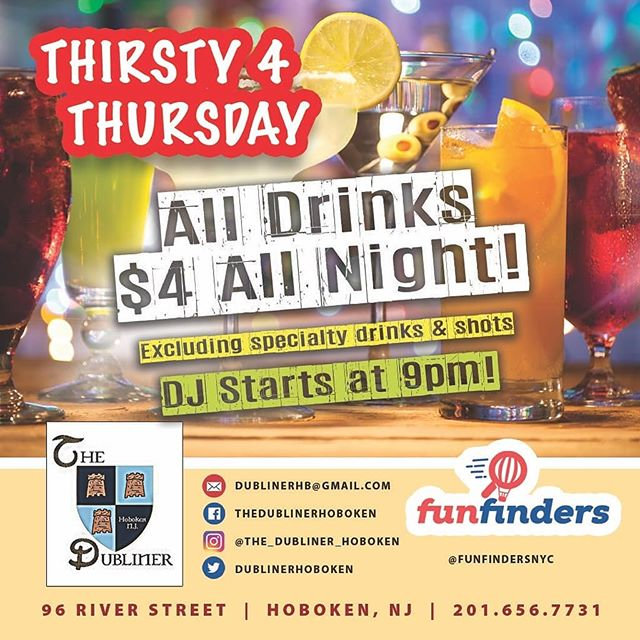 Thirsty 4 Thursday is underway... all drinks are $4 all night!!! Jamo and Ginger... $4 Patron and Pineapple... $4 shots of Grey Goose $4. However, specialty drinks like Car Bombs, drinks on the rocks, Margaritas, and Long Islands are not included and maybe subject to an uncharge.  DJ starts @ 9pm. Tonight will amazing. Check it out!!! #drinks #fun #hoboken #thursday #dubpub #makedublineramazingagain #thristy4thursday