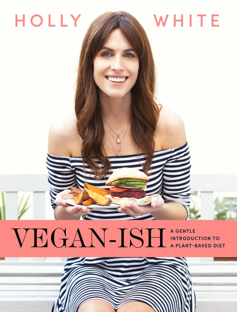 Veganish, holly White, Vegan Cookbook
