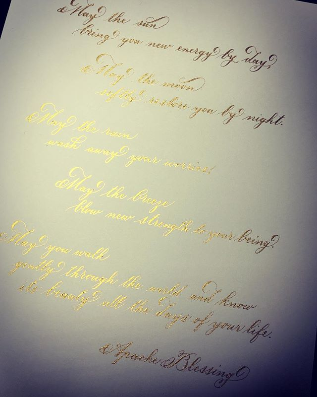 Beautiful Apache Blessing for a client's Godson. The gold is so lustrous it's hard to photograph! . . . . . #custom #nyccalligraphy #gift #gold #finetec #beautiful #calligraphy
