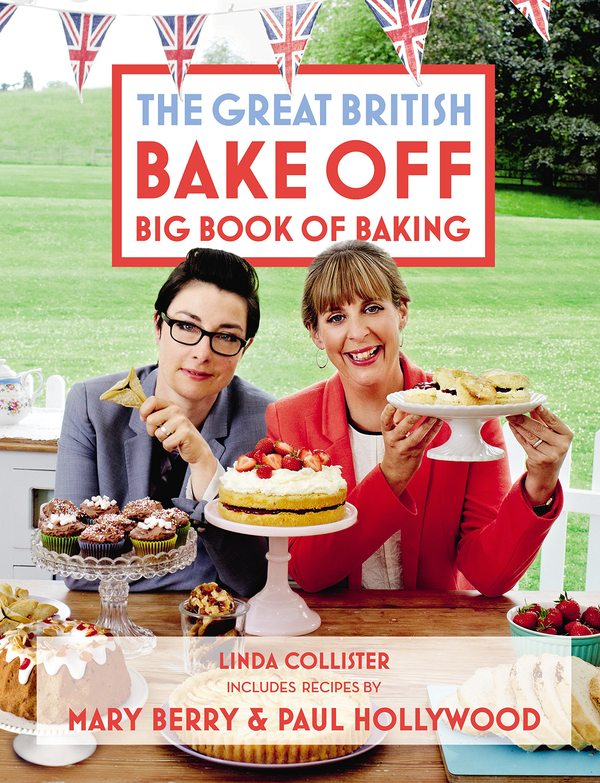 The great British Bake off - Big book of baking