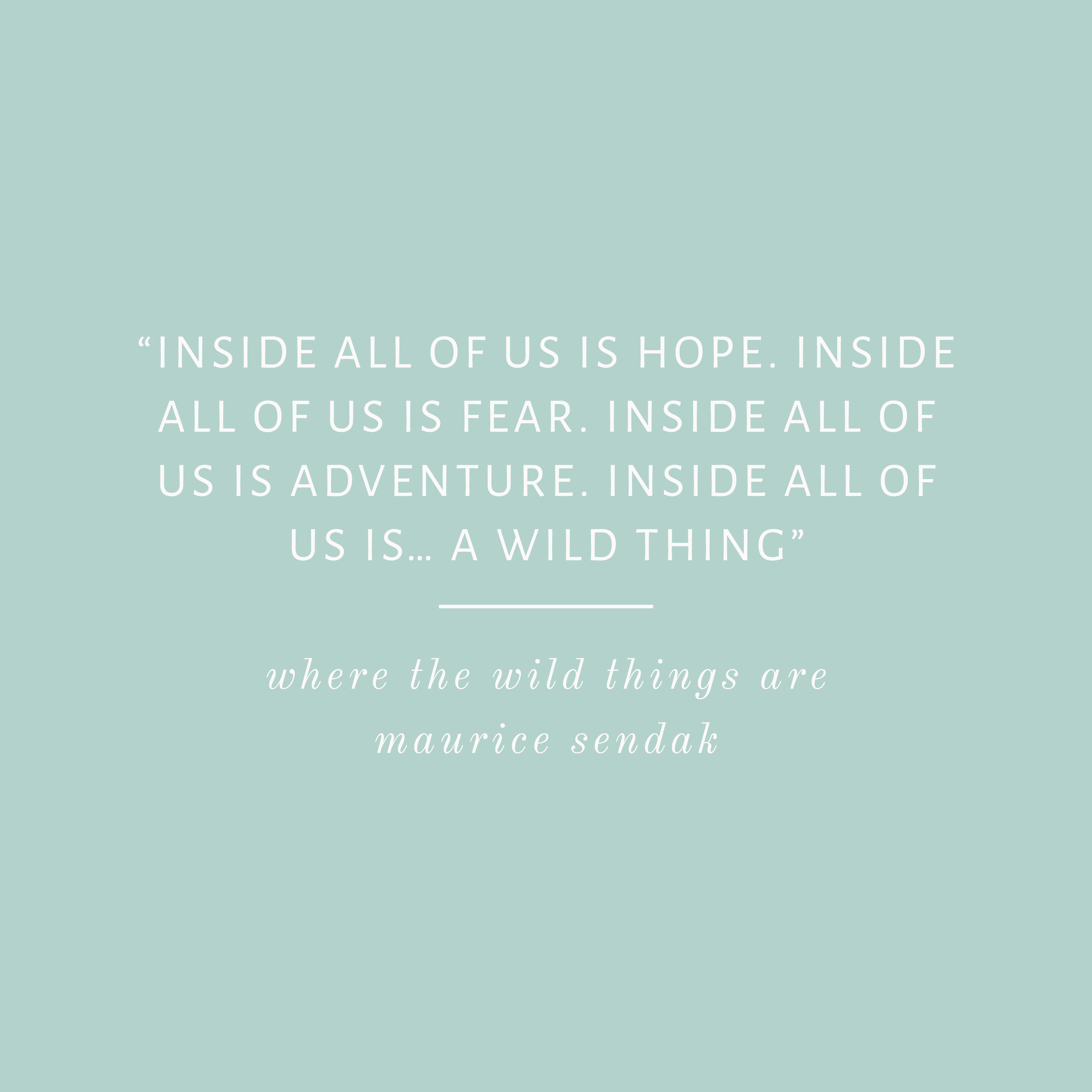 Where the Wild Things are Quote Bea & Bloom Creative Design Studio