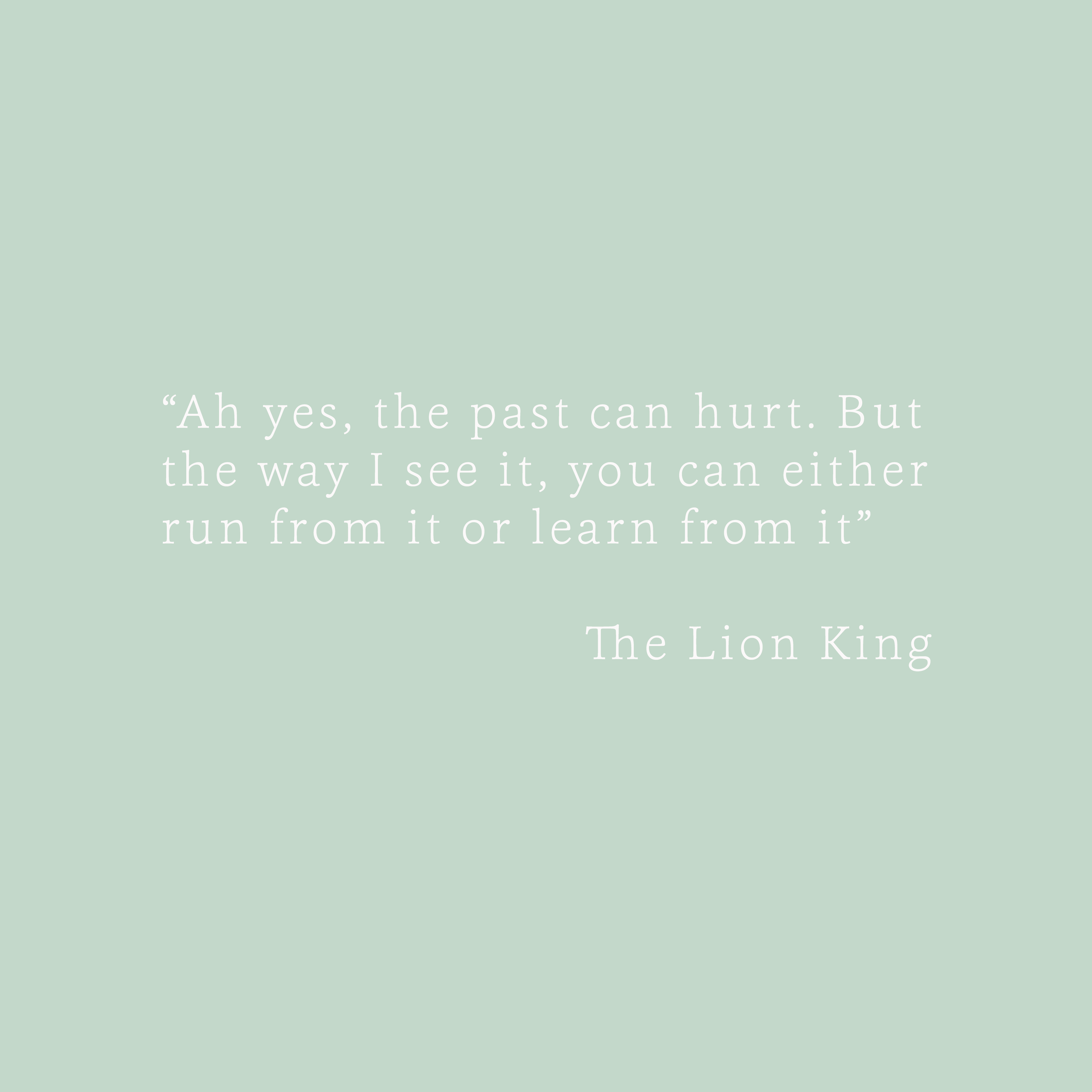 The Lion King Quote Bea & Bloom Creative Design Studio