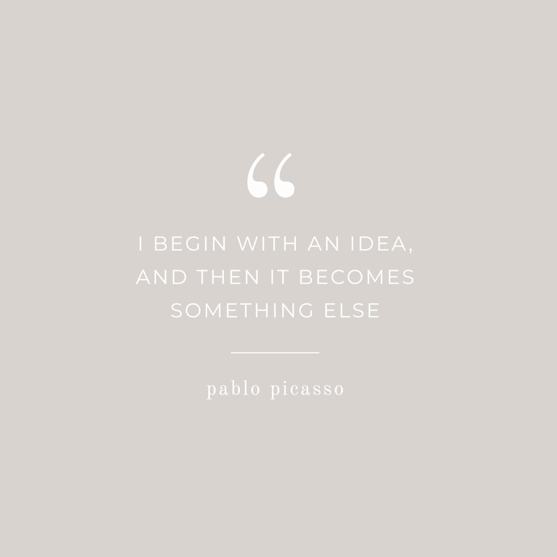 Pablo Picasso Inspirational Design Quote - Bea & Bloom Creative Design Studio