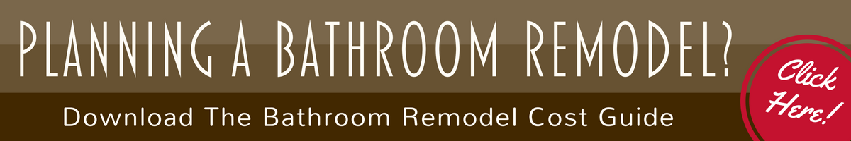Learn The Cost Of A Bathroom Remodel