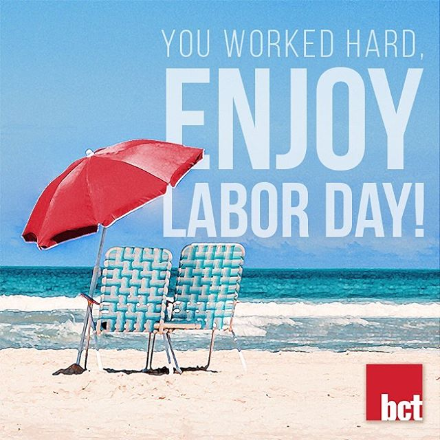 Have a Safe and Happy Labor Day!