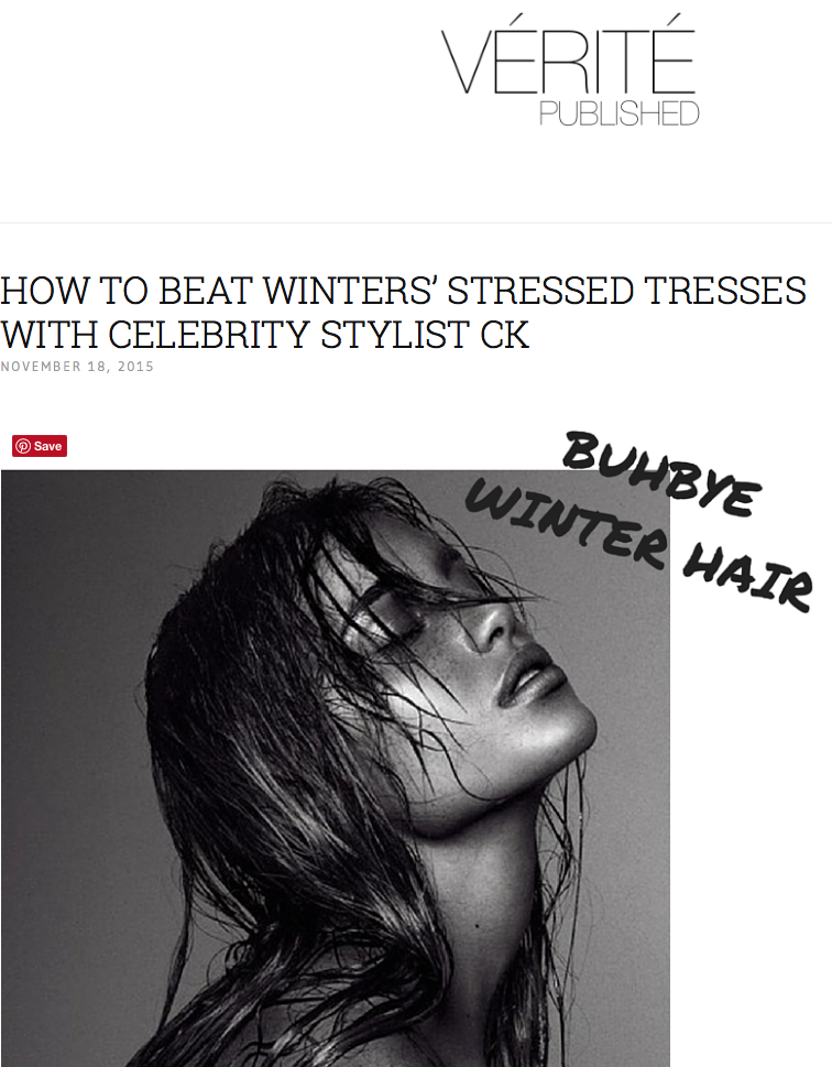 Verite Published - how to beat winters stressed tresses with CK Karkhanis