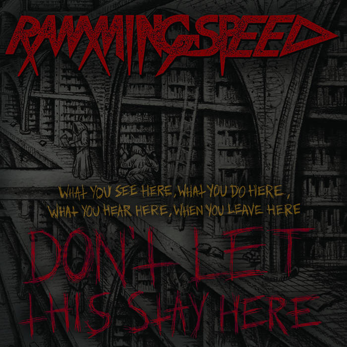 "Ramming Speed - ""Don't Let This Stay Here"" (Prosthetic Records)"