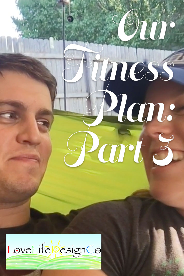 Our Fitness Plan: Part 3