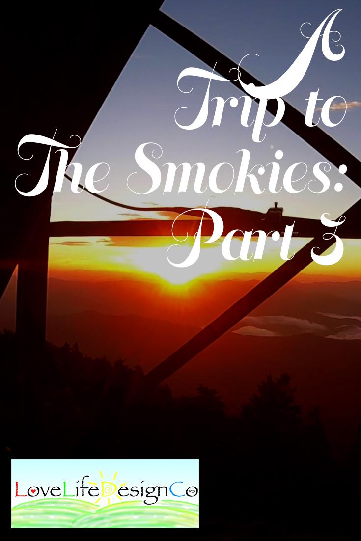 Trip to the Smokies Part 3