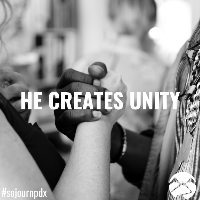 """He Creates Unity 