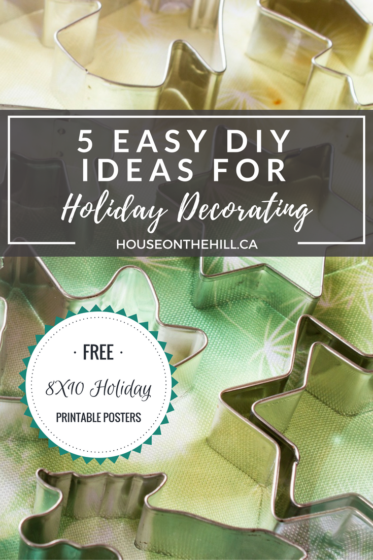 DIY Holiday Decor Ideas & Free Printables